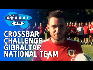 Crossbar Challenge, Gibraltar National Team
