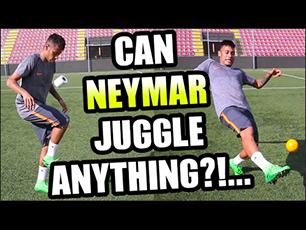 Can Neymar Juggle anything?